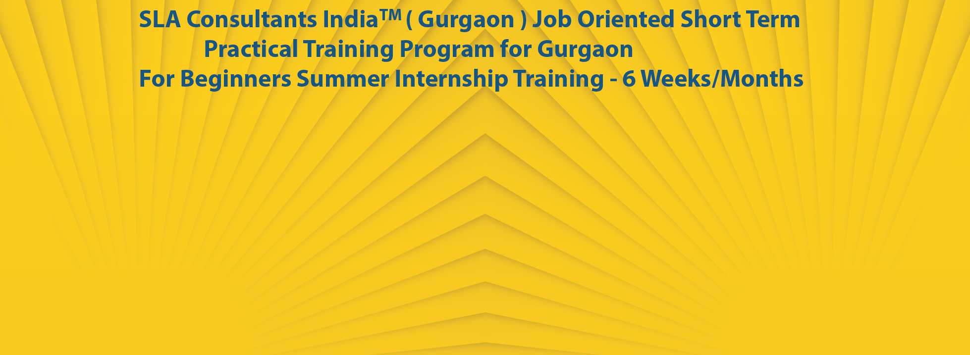 SLA Consultants Gurgaon-Internship Training in Gurgaon